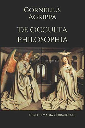 De Occulta Philosophia: Libro III  Magia Cerimoniale