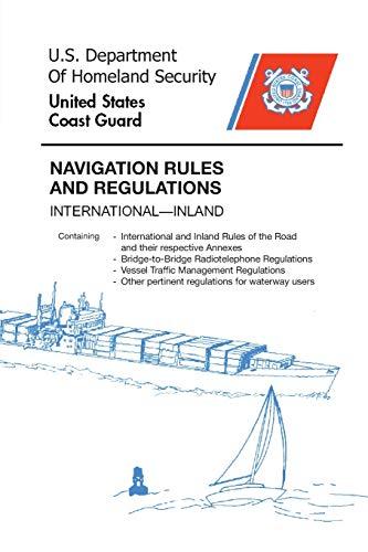Navigation Rules and Regulations Handbook: International―Inland