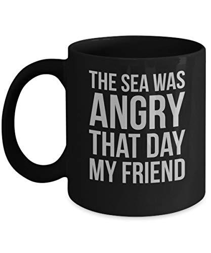 N\A El mar Estaba Enojado Ese día Programa de televisión de Seinfeld Taza de café Taza - Seinfeld Cita mercancía Regalos Camisa Pegatina calcomanía Arte decoración Memorabilia