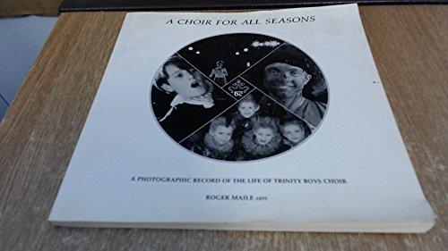A Choir for All Seasons