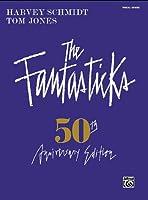The Fantasticks: 50th Anniversary Edition/Vocal Score