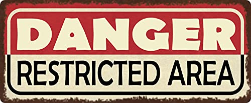 "Cartel de chapa de 27 x 10 cm, arqueado con texto ""Danger restricted Area"""