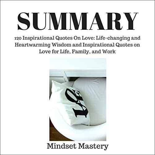 Summary 120 Inspirational Quotes On Love Life Changing And