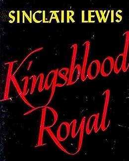 Kingsblood Royal by [Sinclair Lewis]