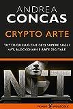 Crypto Arte: Tutto quello che devi sapere su NFT, Blockchain e Arte Digitale (MOLECOLE. Uno sguardo sul presente)