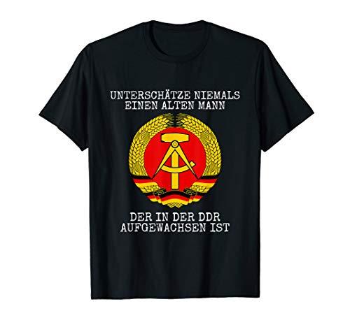 Unterschätze nie alten Mann aufgewachsen in der DDR T-Shirt