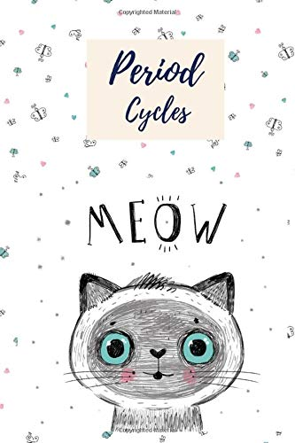 Period Cycles: Menstrual Meow Cycle Tracker with PMS Symptoms for Women and Young Girls | Undated 4 year Monthly Calendar Log Book