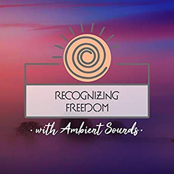 Recognizing Freedom with Ambient Sounds