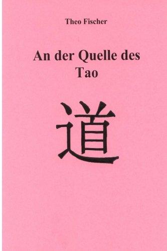 An der Quelle des Tao