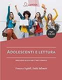 Adolescenti e lettura: Pregiudizi da sfatare e tanti consigli