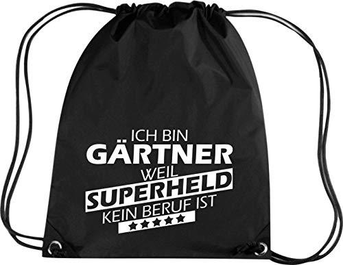 Shirtstown Premium Gymsac Estoy Jardinero, Weil Superheld sin Trabajo ist