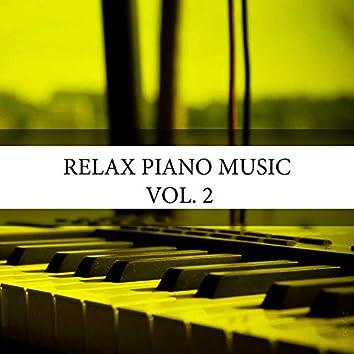 Relax Piano Music, Vol. 2