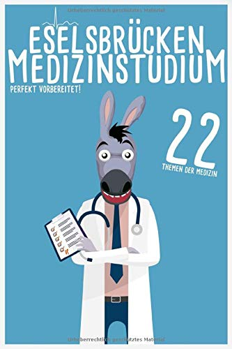 Eselsbrücken für\'s Medizin-Studium: 22 Themen