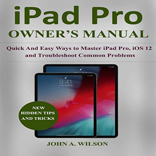 iPad Pro Owner's Manual audiobook cover art