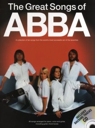 The Great Songs Of Abba (Book/CD): Songbook, CD für Gesang, Klavier, Gitarre