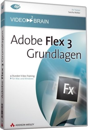 Adobe Flex 3 - Grundlagen [import allemand]