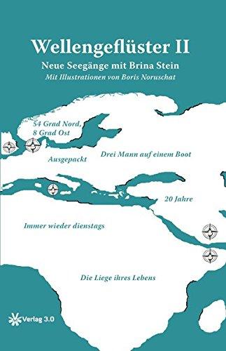 Wellengeflüster II: Neue Seegänge mit Brina Stein
