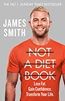 Not a Diet Book: Lose Fat, Gain Confidence, Transform Your Life.