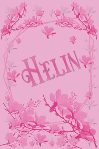 HELIN PERSONALIZED NAME GIFTS: Beautiful Lined Notebook (Appreciation / Thank You Card Alternative)awesome Helin