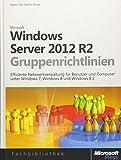 Windows Server 2012- und Windows 8-Gruppenrichtlinien - Martin Binder