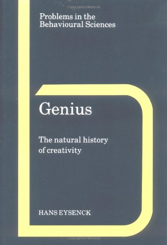 Genius (The Natural History of Creativity)