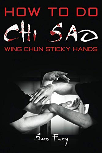 How To Do Chi Sao: Wing Chun Sticky Hands (Self-Defense, Band 5)