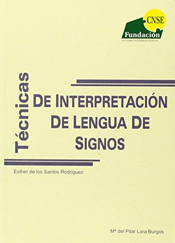 Tecnicas de interpretacion de lengua de signos