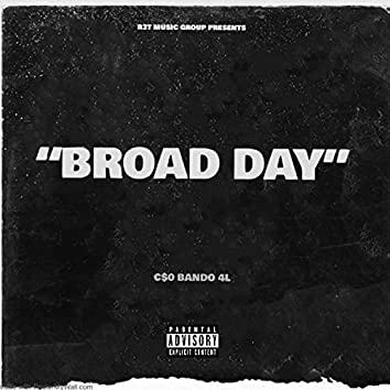 Broad Day