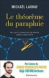 Le théorème du parapluie ou L'art d'observer le monde dans le bon sens (Documents, témoignages et essais d'actualité) - Format Kindle - 9782081430631 - 13,99 €