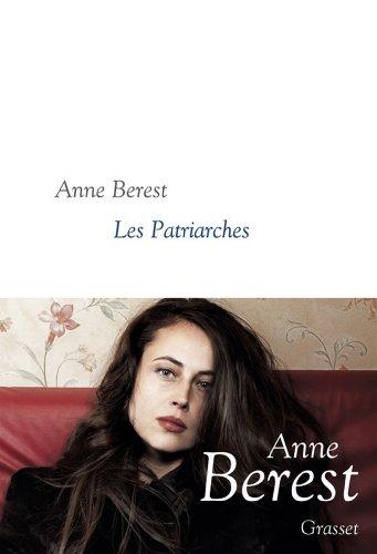 Les Patriarches : roman - collection littéraire dirigée par Martine Saada (French Edition)