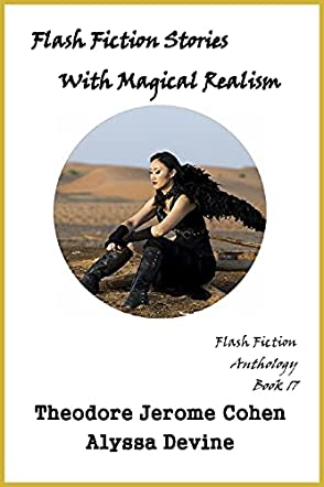 Flash Fiction Stories With Magical Realism
