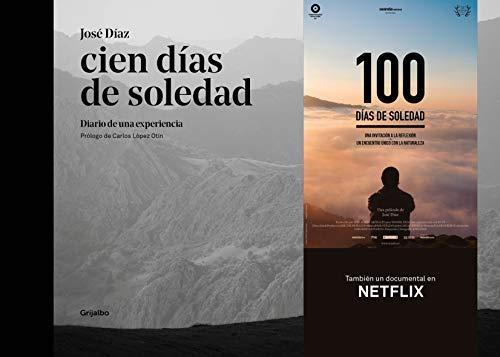 Cien días de soledad: Diario de una experiencia (Ocio y entretenimiento)