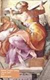 The Libyan Sibyl on the ceiling of the Sistine Chapel 1510 - Michelangelo Art Notebook: Artist Gift | Painter Lover Gift | Art Lover | 120 Lined Ruled Pages - 5x8 inches (12.7.24 x 20.32 cm)
