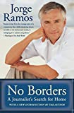 No Borders: A Journalist's Search for Home