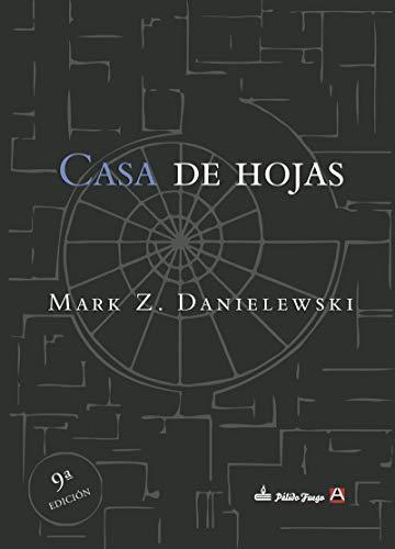 CASA DE HOJAS (NARRATIVA)
