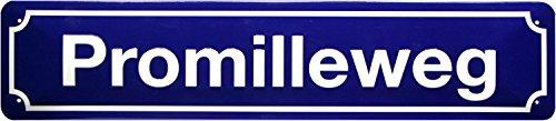 Promilleweg - Straßenschild geprägt Deko Blechschild 46 x 10 cm Blech STRG01