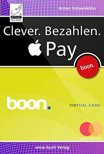 Clever. Bezahlen. Apple Pay: via boon.