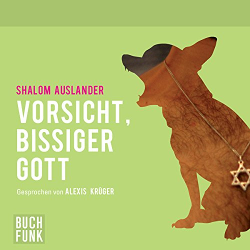Vorsicht, bissiger Gott audiobook cover art