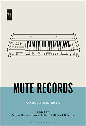Mute Records: Artists, Business, History