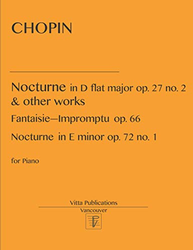 Chopin. Nocturne in D flat major and other works
