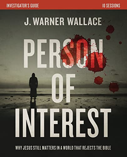 Compare Textbook Prices for Person of Interest Investigator's Guide: Why Jesus Still Matters in a World that Rejects the Bible Study Guide Edition ISBN 0025986111342 by Wallace, J. Warner