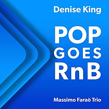 Pop Goes RnB (feat. Massimo Faraò Trio)