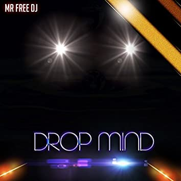 Drop Mind (Extended)