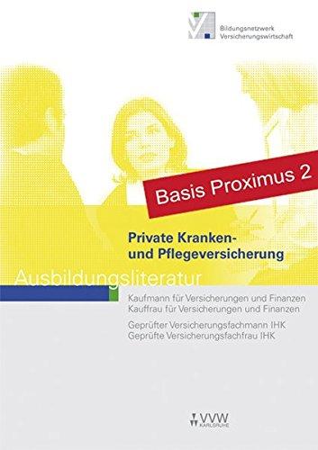 Private Kranken- und Pflegeversicherung: Ausbildungsliteratur - Kaufmann/Kauffrau für Versicherungen und Finanzen