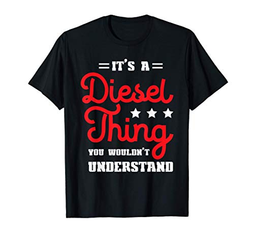 It's A Diesel Thing | Auto Tuning & Automechaniker T-Shirt