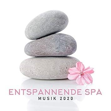 Entspannende Spa Musik 2020