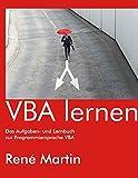 VBA lernen: Das Aufgaben- und Lernbuch zur...
