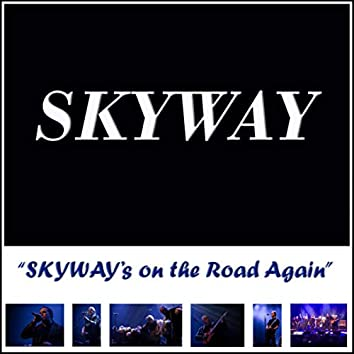 SKYWAY's on the Road Again