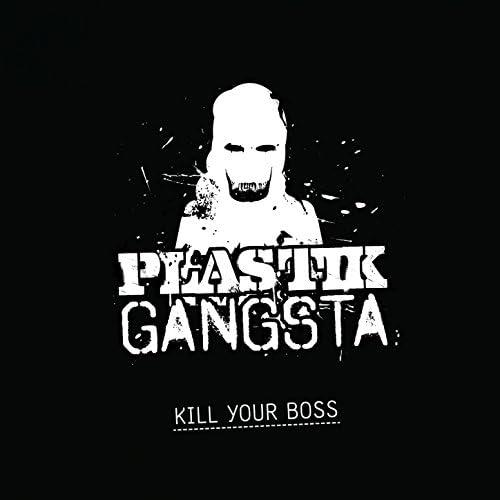 Plastik Gangsta