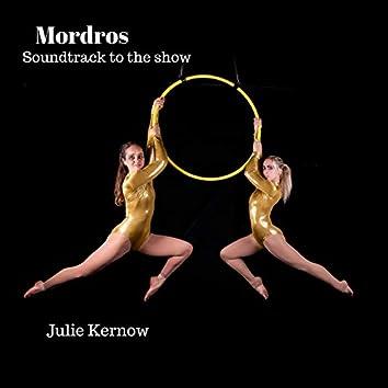 Mordros (Original Show Soundtrack)